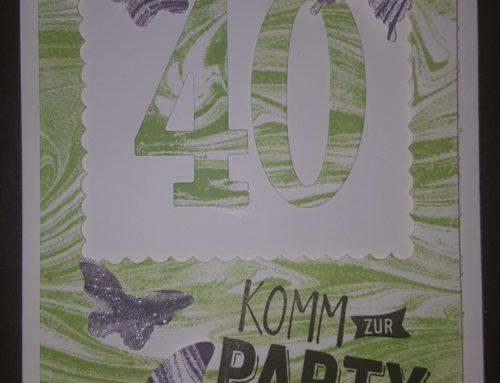 Geburtstagskarte zum 40.ten