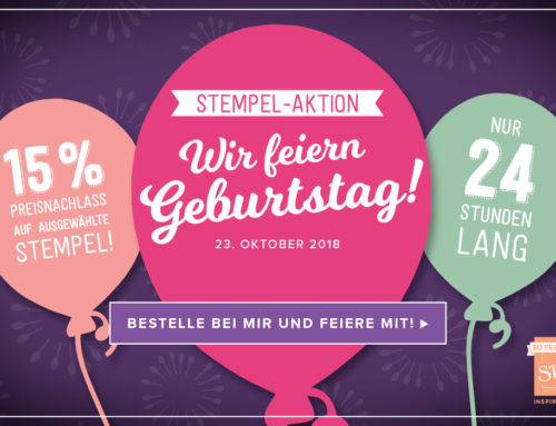 Stampin´Up hat Geburtstag!Tolle Aktion